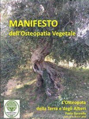 Manifesto dell'osteopatia vegetale. L'osteopata della terra e degli alberi